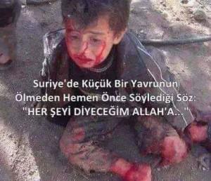 """Billede fra et barn i Syrien, som inden han dør siger: """"Jeg skal nok fortælle alt til Gud."""""""